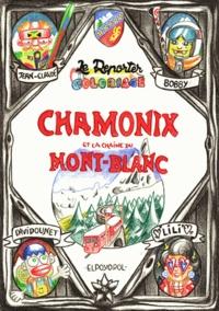 Elpoyopol - Chamonix et la chaîne du Mont-Blanc.