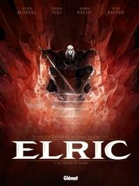 Julien Blondel - Elric T01 : Le trône de rubis.