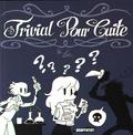 Elric - Trivial pour cuite.