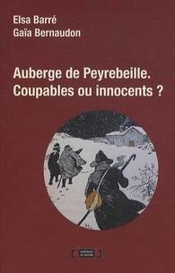Elsa Barré et Gaïa Bernaudon - Auberge de Peyrebeille - Coupables ou innocents ?.
