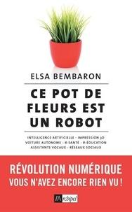 Ce pot de fleurs est un robot- Révolution numérique : vous n'avez encore rien vu ! - Elsa Bembaron |