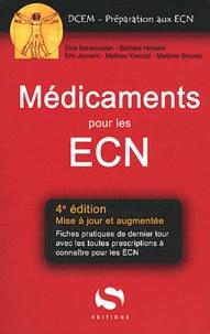 Elsa Bensoussan et Barbara Hersant - Médicaments aux ECN.