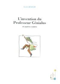 Elsa Beskow - L'invention du Professeur Génialus et autres contes.