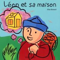 Elsa Boisard - Léon et sa maison.