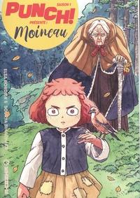Elsa Bordier et Sourya Sihachakr - Punch! Saison 1 - Dans la nature Tome 2 : Moineau.