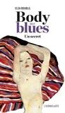 Elsa Boublil - Body blues - Un secret.