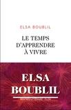 Elsa Boublil - Le temps d'apprendre à vivre.
