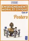 Elsa Bouteville et Benoît Falaize - Enseignement moral et civique CM-6e - Posters.