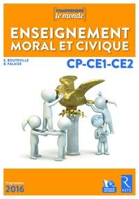 Elsa Bouteville et Benoît Falaize - Enseignement moral et civique CP-CE1-CE2 Comprendre le monde. 1 Cédérom