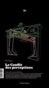Elsa Boyer - Le conflit des perceptions.