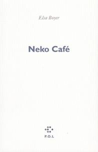 Elsa Boyer - Neko Café.