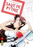 Elsa Brants - Save me Pythie Tome 1 : .