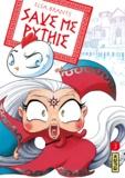 Elsa Brants - Save me Pythie Tome 3 : .