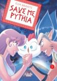 Elsa Brants - Save me Pythie - Tome 5 - Save me, Pythia V5.
