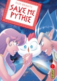 Elsa Brants - Save me Pythie Tome 5 : .