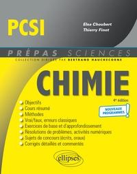 Elsa Choubert et Thierry Finot - Chimie PCSI - Nouveaux programmes - 4e édition.