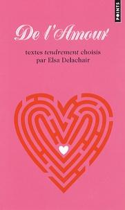 Elsa Delachair - De l'amour.