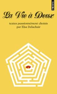 Elsa Delachair - La vie à deux.