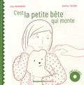 Elsa Devernois et Audrey Calleja - C'est la petite bête qui monte. 1 CD audio MP3