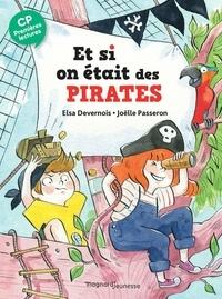 Elsa Devernois - Et si on était des pirates.