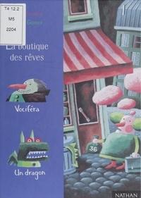 Elsa Devernois - La boutique des rêves.