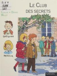 Elsa Devernois et Claude Millet - Le club des secrets.