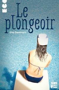 Elsa Devernois - Le plongeoir.