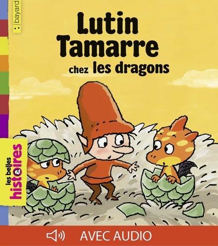 Nadine Rouvière et Elsa Devernois - Lutin Tamarre chez les dragons.