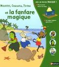 Elsa Devernois - Misstiti, Crocosto, Tirino et la fanfare magique.