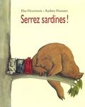 Elsa Devernois et Audrey Poussier - Serrez sardines !.