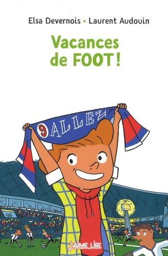 Elsa Devernois et Laurent Audouin - Vacances de foot !.