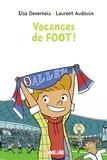 Elsa Devernois - Vacances de foot.