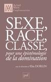 Elsa Dorlin - Sexe, race, classe - Pour une épistémologie de la domination.