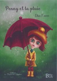 Elsa Faure - Penny et la pluie.