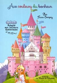 Elsa Faure-Pompey - Aux couleurs du bonheur.