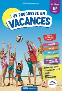 Elsa Faure-Pompey et Céline Zerrouki - Je progresse en vacances de la 6e à la 5e.