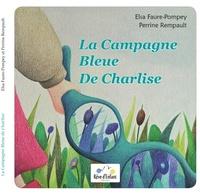 Elsa Faure-Pompey et Perrine Rempault - La Campagne Bleue de Charlise.