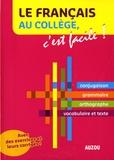 Elsa Faure-Pompey - Le Français au collège, c'est facile !.