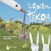 Elsa Faure-Pompey et Alain Millet - Le goûter de Tékoa.