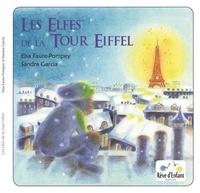 Elsa Faure Pompey et Sandra Garcia - Les elfes de la Tour Eiffel.