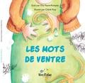 Elsa Faure-Pompey - Les Mots de Ventre.