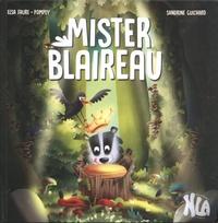 Elsa Faure-Pompey et Sandrine Guichard - Mister Blaireau.