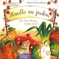 Elsa Faure-Pompey et Sandra Garcia - Révolte au jardin.