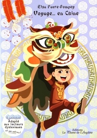 Elsa Faure-Pompey - Voyage... en Chine.