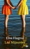 Elsa Flageul - Les mijaurées.