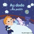 Elsa Fouquier - Au dodo les petits.