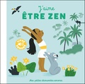 Elsa Fouquier - J'aime être zen.