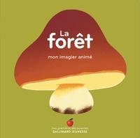 Elsa Fouquier - La forêt - Mon imagier animé.