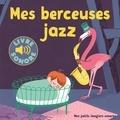 Elsa Fouquier - Mes berceuses jazz.