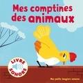 Elsa Fouquier - Mes comptines des animaux - 6 images à regarder, 6 comptines à écouter.